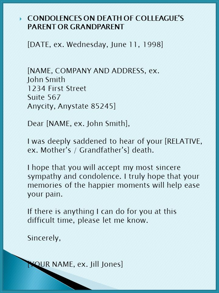 CONDOLENCES ON DEATH OF COLLEAGUE S PARENT OR GRANDPARENT [DATE, ex